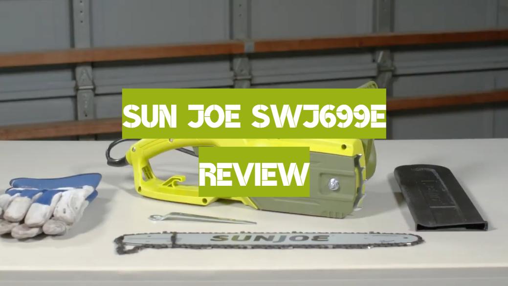 Sun Joe SWJ699E Review